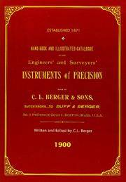 Hand-book And Illustrated Catalogue of the Engineers' and Surveyors' Instruments of Precision - Made By C. L. Berger & Sons - 1900