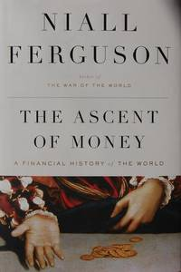 The Ascent of Money: A Financial History of the World (Thorndike Nonfiction)