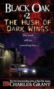 Black Oak 2: The Hush of Dark Wings