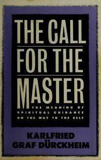 The Call for the Master: the Meaning of Spiritual Guidance on the Way to the Self