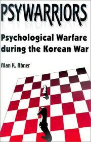 image of Psywarriors: Psychological Warfare during the Korean War