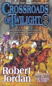 Crossroads of Twilight (Wheel of Time, Book 10)
