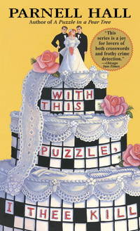 With This Puzzle, I Thee Kill: A Puzzle Lady Mystery (The Puzzle Lady Mysteries)
