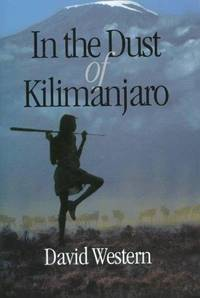 image of In the Dust of Kilimanjaro (A Shearwater Book)