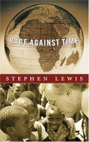 Race Against Time (CBC Massey Lectures Series) Signed