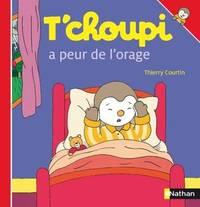 T Choupi a Peur de L Orage (ALBUM T'CHOUPI) (French Edition)