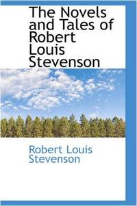 image of The Novels and Tales of Robert Louis Stevenson