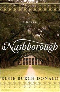 Nashborough: A Novel by  Elsie Burch Donald - Hardcover - 2001-07-31 - from Chapter II (SKU: 200921002)