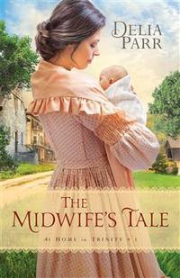 The Midwife's Tale (At Home in Trinity)