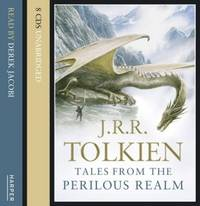 Tales from the Perilous Realm by  Read by Derek Jacobi J R R Tolkien - from Ria Christie Collections and Biblio.com