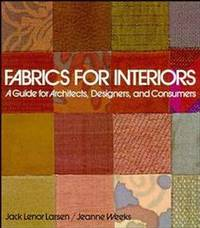 Fabrics for Interiors: A Guide for Architects, Designers, and Consumers