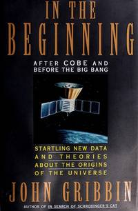 In the Beginning : After COBE and Before the Big Bang