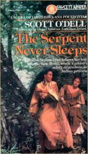 image of The Serpent Never Sleeps (Turtleback School_Library Binding Edition)