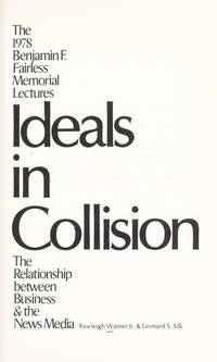 Ideals in Collision. The 1978 Benjamin F. Fairless Memorial Lectures