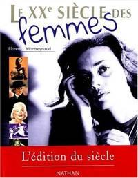 XXe siècle des femmes (édition 1999)