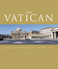 The Vatican:  Secrets and Treasures of the Holy City by Collins, Father Michael - 2008