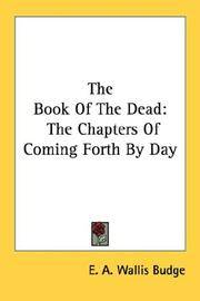 image of The Book Of The Dead: The Chapters Of Coming Forth By Day