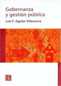 Gobernanza y gestión pública (Administracion Publica) (Spanish Edition)