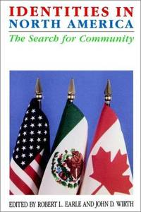 Identities in North America: The Search For Community.