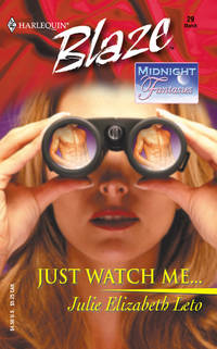 JUST WATCH ME: Midnight Fantasies