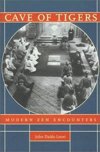 Modern Zen Encounters [Apr 01, 2000] Loori, John Daido by Cave Of Tigers - Paperback - First Edition - from Miriam Rose Books and Biblio.com