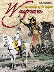 WAGRAM THE APOGEE OF THE EMPIRE