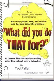 What Did You Do That For? A Lesson Plan for Understanding What Lies Behind Every Behavior