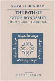 Path of God's Bondsmen: From Origin to Return