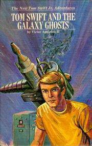 Tom Swift and the Galaxy Ghosts by  Victor Appleton II - Hardcover - 1971 - from Berkshire Books (SKU: 2707)
