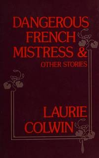 Dangerous French Mistress, and Other Stories