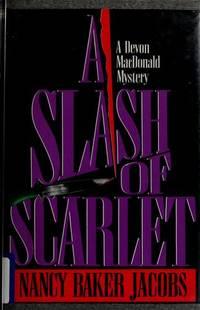 A Slash of Scarlet