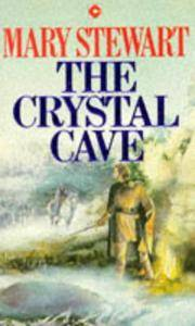 The Crystal Cave - Merlin Trilogy #1 by Mary Stewart - Paperback - Reprint - 1981 - from Manyhills Books and Biblio.com