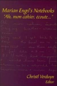 Marian Engel's Notebooks: