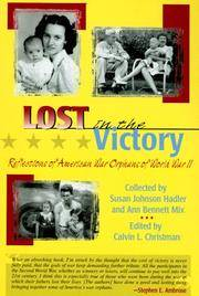 Lost in the Victory : Reflections of American War Orphans of World War II