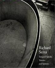 image of Richard Serra: Torqued Spirals, Toruses and Spheres