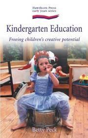 KINDERGARTEN EDUCATION: Freeing Childrens Creative Potential