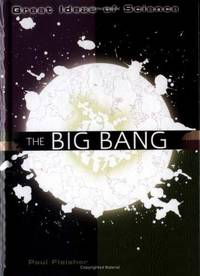 The Big Bang (Great Ideas of Science)