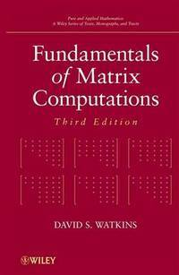Fundamentals of Matrix Computations (Hardcover)