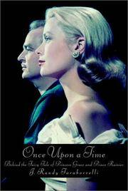 ONCE UPON A TIME Behind the Fairy Tale of Princess Grace and Prince Rainier
