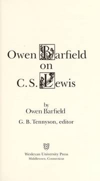 Owen Barfield on C. S. Lewis