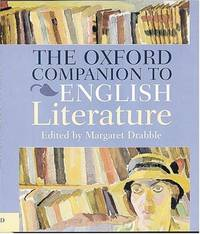 The Oxford Companion To English Literature by  editor  Margaret - Hardcover - Fifth Edition, Revised - 1999 - from James & Mary Laurie Booksellers (A.B.A.A.) and Biblio.com