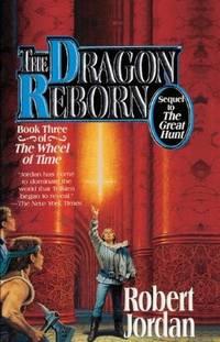 The Dragon Reborn (The Wheel of Time, Book 3) by Jordan, Robert