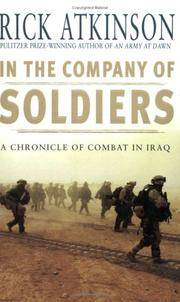 image of In the Company of Soldiers : A Chronicle of Combat in Iraq