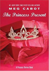 The Princess Present: A Princess Diaries Book