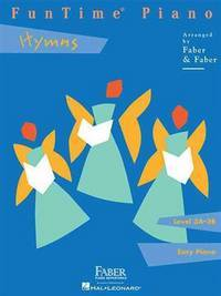FunTime  Piano Hymns: Level 3A-3B [Paperback] Faber, Nancy and Faber, Randall
