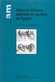 Valeur et distance  Identites et societes en Egypte   (French Edition)