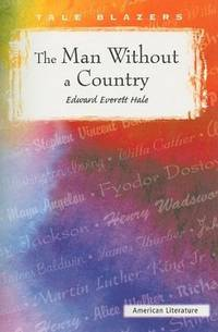 Edward Everett Hale Books Biography And List Of Works Author Of The Man Without A Country