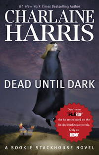 image of Dead Until Dark  (Sookie Stackhouse/True Blood, Book 1)
