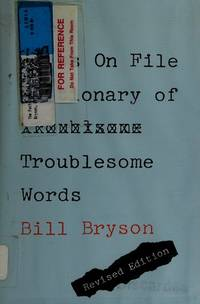 image of The Facts on File Dictionary of Troublesome Words
