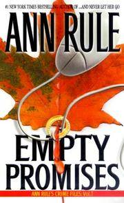 Empty Promises: Ann Rule's Crime Files No. 7